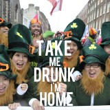Ireland: Celebrate St. Patrick's achievements: get drunk